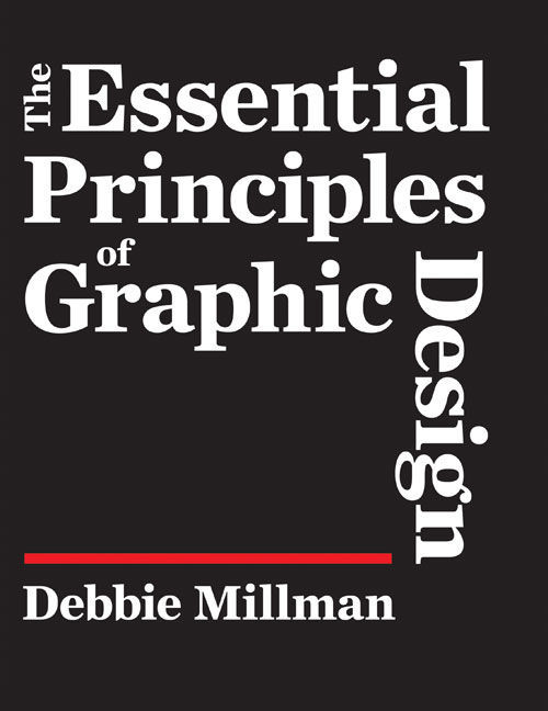 The essential principles of graphic design 15 Books Every Graphic Designer Should Read