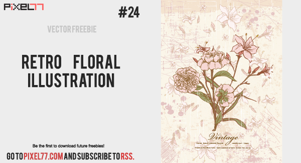 retro floral illustration 600 Free Vector of the Day #24: Retro Floral Illustration