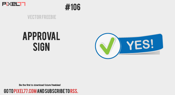 pixel77 free vector approval sign 600 Free Vector of the Day #106: Approval Sign