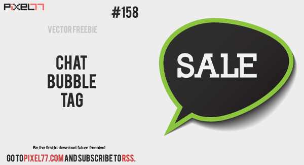 pixel77 free vector chat bubble tag 600 Free Vector of the Day #158: Chat Bubble Tag