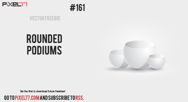 pixel77 free vector rounded podiums 600 Free Vector of the Day #161: Rounded Podiums