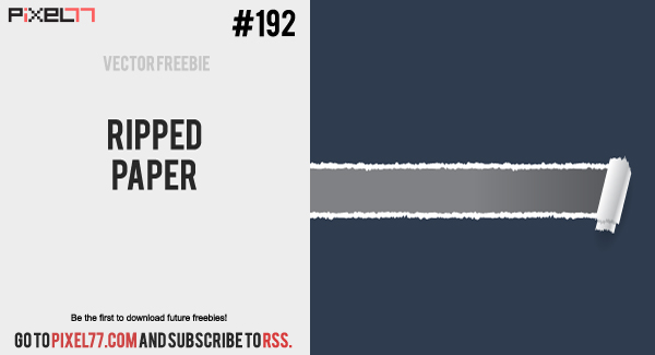 pixel77 free vector ripped paper 1025 600 Free Vector of the Day #192: Ripped Paper