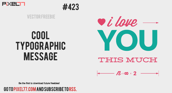pixel77 free vector typographic message 0916 600 Free Vector of the Day #423: Cool Typographic Message