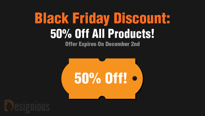 50 Black Friday Discount Designious 50% Black Friday Discount on Designious.com!